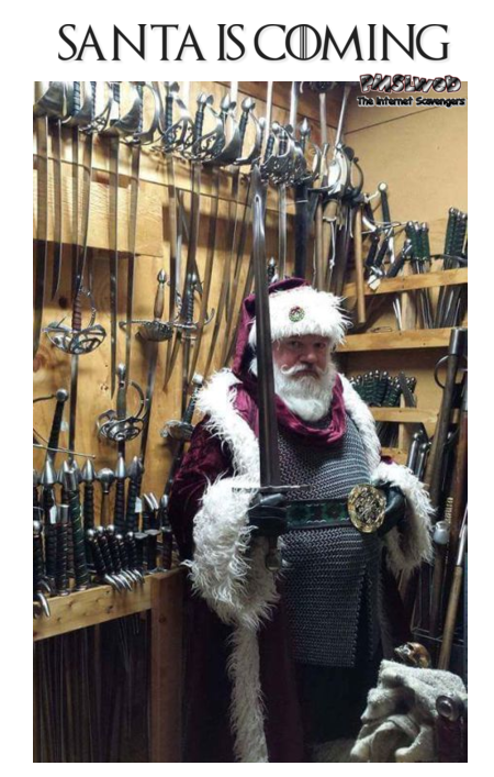 Santa is coming funny Game of Thrones Christmas meme - Funny Christmas memes and pictures @PMSLweb.com