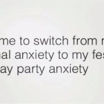 Time to switch from normal anxiety to festive anxiety funny quote @PMSLweb.com