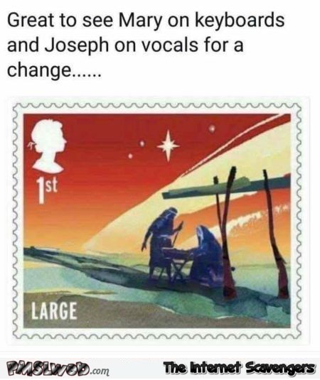 Mary on keyboard and Joseph on vocals funny meme - Funny random Internet pictures @PMSLweb.com