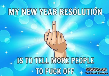 My new year resolution sarcastic humor @PMSLweb.com