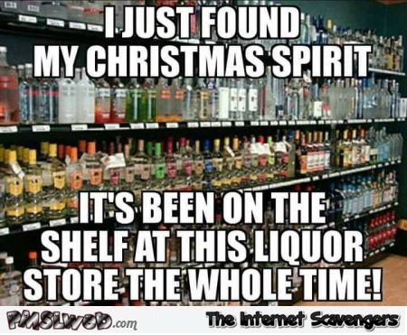 I just found my Christmas spirit funny meme - Funny random Internet pictures @PMSLweb.com