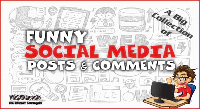 Funny social media posts and comments @PMSLweb.com