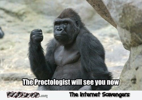 The proctologist will see you now funny meme - Funny Friday picture collection @PMSLweb.com
