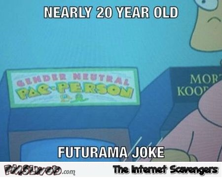 Funny 20 years old futurama joke
