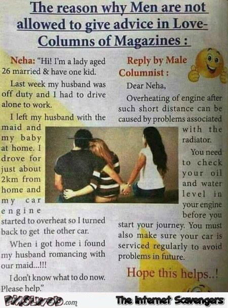Why men are not allowed to give love advice in magazine columns humor @PMSLweb.com