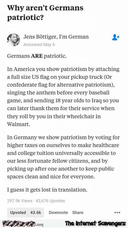Why aren't Germans patriotic funny bad ass answer @PMSLweb.com