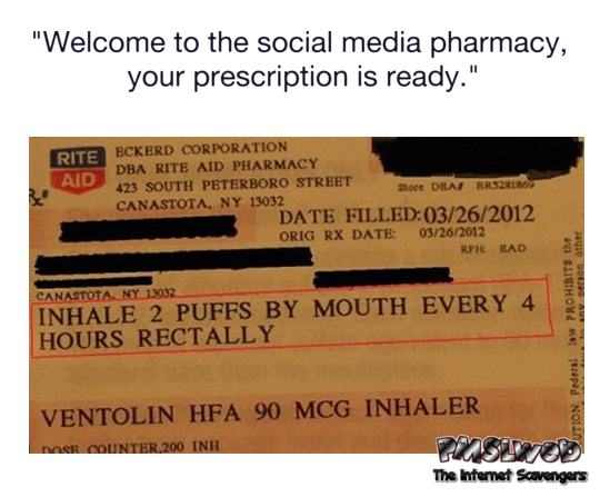 Welcome to the social media pharmacy sarcastic meme @PMSLweb.com