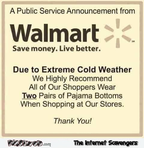 Funny winter Walmart announcement
