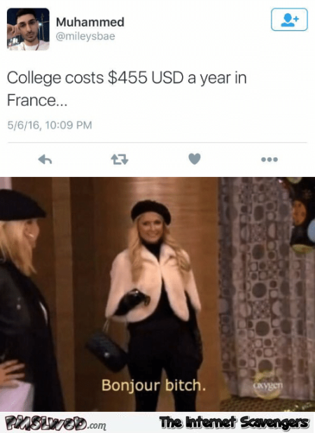 College is cheap in France funny tweet @PMSLweb.com