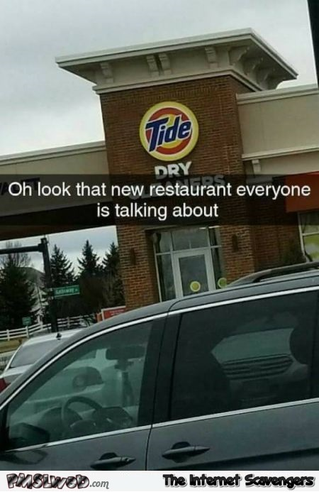 Funny Tide restaurant meme - Funny Monday picture post @PMSLweb.com