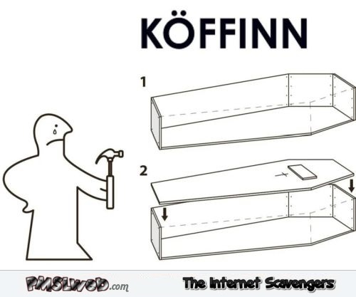 Funny IKEA coffin manual @PMSLweb.com