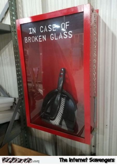 In case of broken glass funny prank - Funny Monday picture post @PMSLweb.com