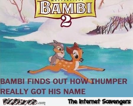 Bambi finds out how Thumper got his name adult humor @PMSLweb.com