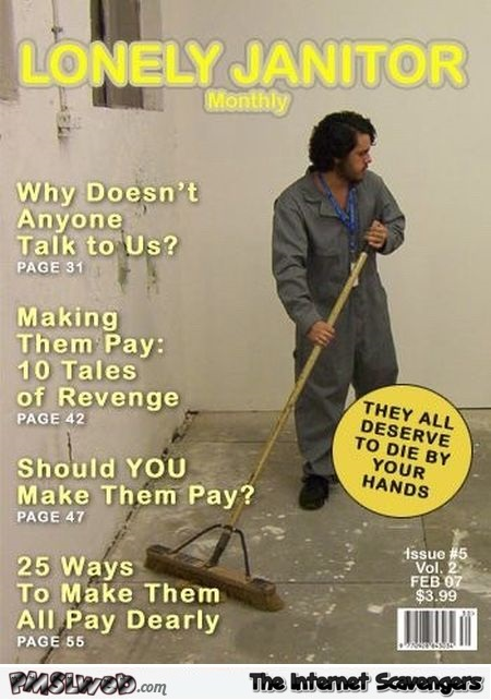 Funny Janitor magazine - LMAO pics collection @PMSLweb.com