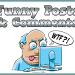 Funny posts and comments @PMSLweb.com