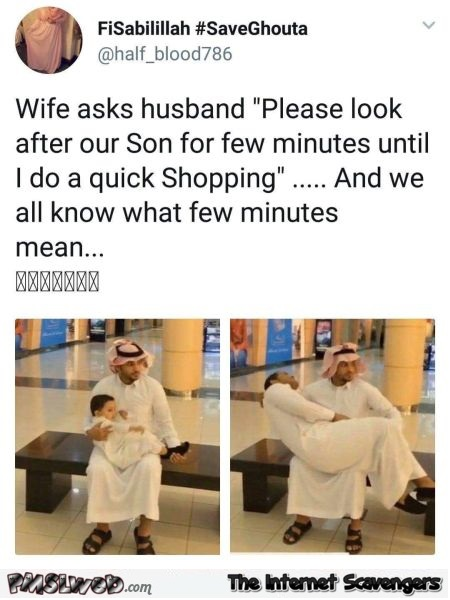 Waiting while your wife does a quick shopping funny tweet @PMSLweb.com