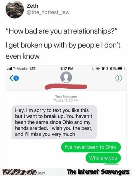People I don't even know break up with me funny text