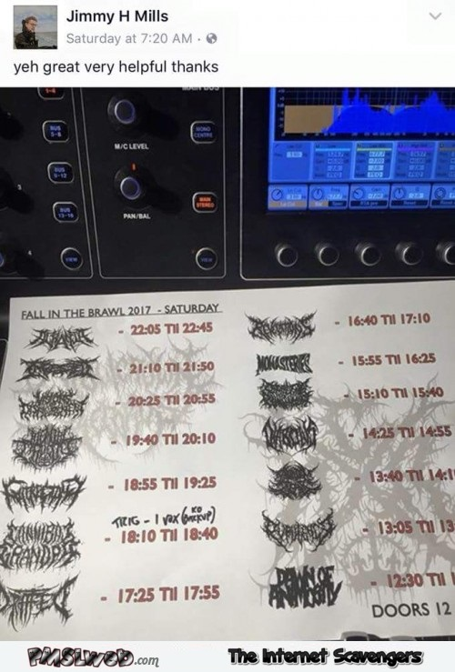 Thanks for the metal bands schedule funny post @PMSLweb.com