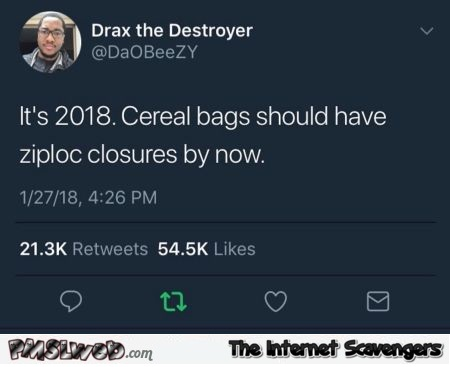 Cereal bags should have ziploc closures by now funny tweet @PMSLweb.com