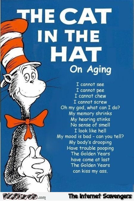 The cat in the hat on aging humor