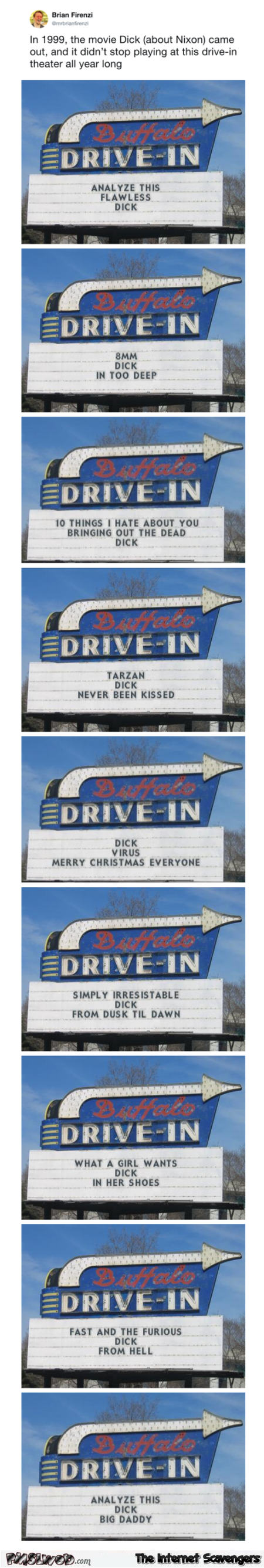 Dick was played in this drive-in all year long humor @PMSLweb.com