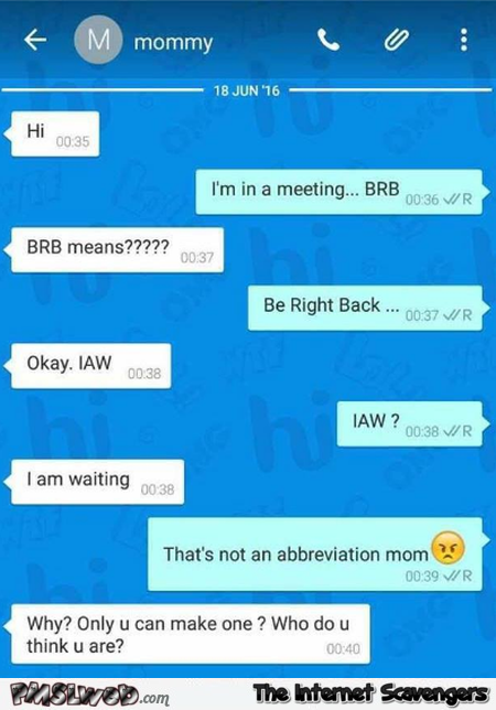 Using abbreviations with your mum funny text message @PMSLweb.com