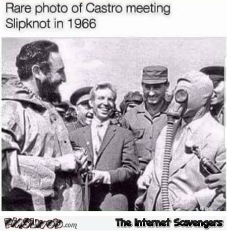 Rare photo of Castro meeting Skipnot funny meme @PMSLweb.com