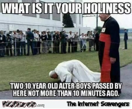 Funny inappropriate pope meme