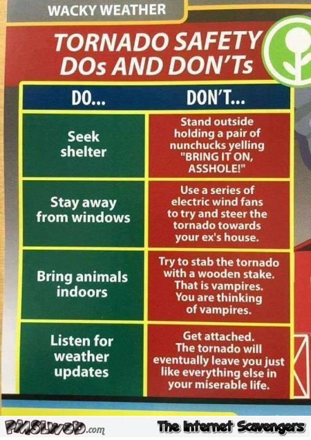 Tornado safety DOs and DON'Ts humor @PMSLweb.com