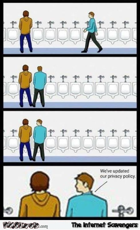 We've updated our privacy policy funny urinal meme @PMSLweb.com