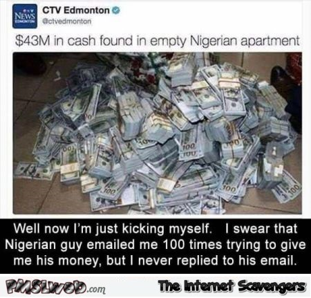 Millions in cash found in empty Nigerian apartment funny comment @PMSLweb.com