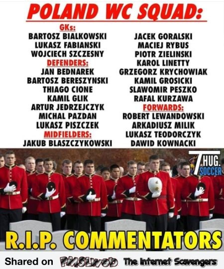RIP World cup commentators funny Polish meme @PMSLweb.com