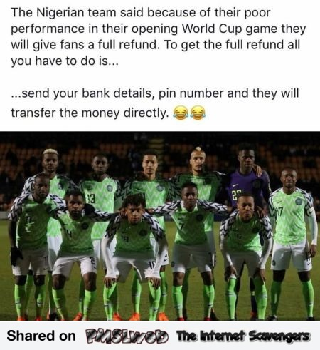The Nigerian football team will refund its fans funny meme
