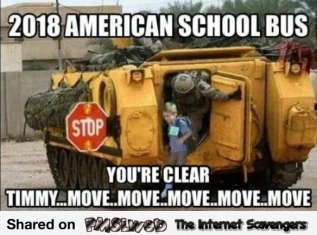 American school bus in 2018 offensive meme