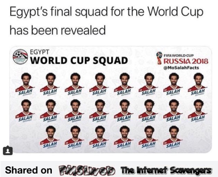 Egyptian final squad for 2018 world cup funny meme @PMSLweb.com