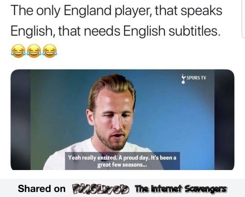 The only english football player that needs subtitles funny meme @PMSLweb.com