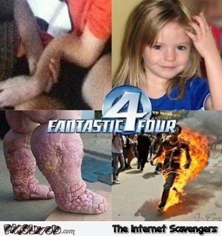 The fantastic four dark humor @PMSLweb.com