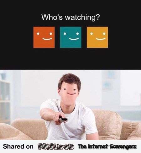 Who's watching funny meme