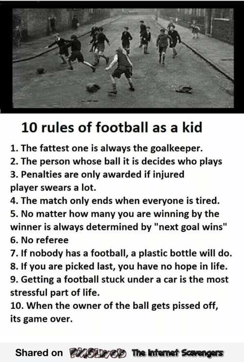 Football rules as a kid humor @PMSLweb.com