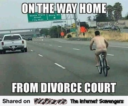 On the way home from divorce court funny meme @PMSLweb.com