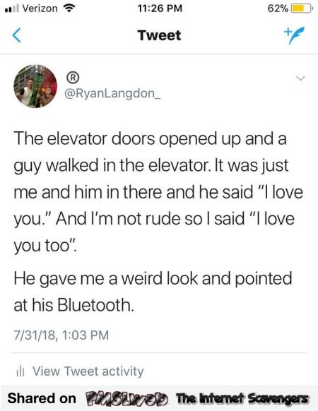 When a guy in the elevator said I love you funny post @PMSLweb.com