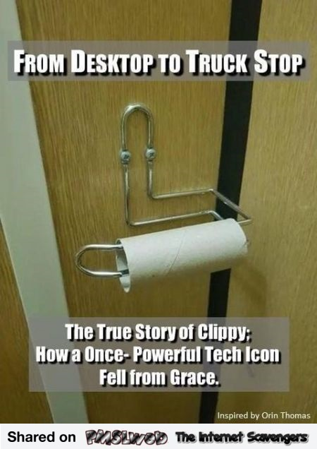The true story about Clippy funny meme @PMSLweb.com