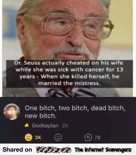 Dr Seuss cheated on his wife funny comment