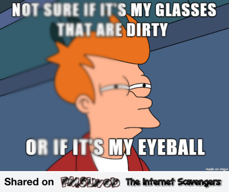 Are my glasses dirty funny Internet prank