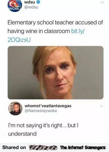 Elementary school teacher accused of having wine in the classroom funny comment